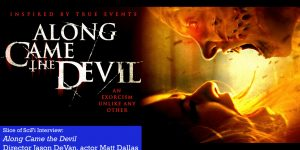 Slice of SciFi 855: Along Came the Devil
