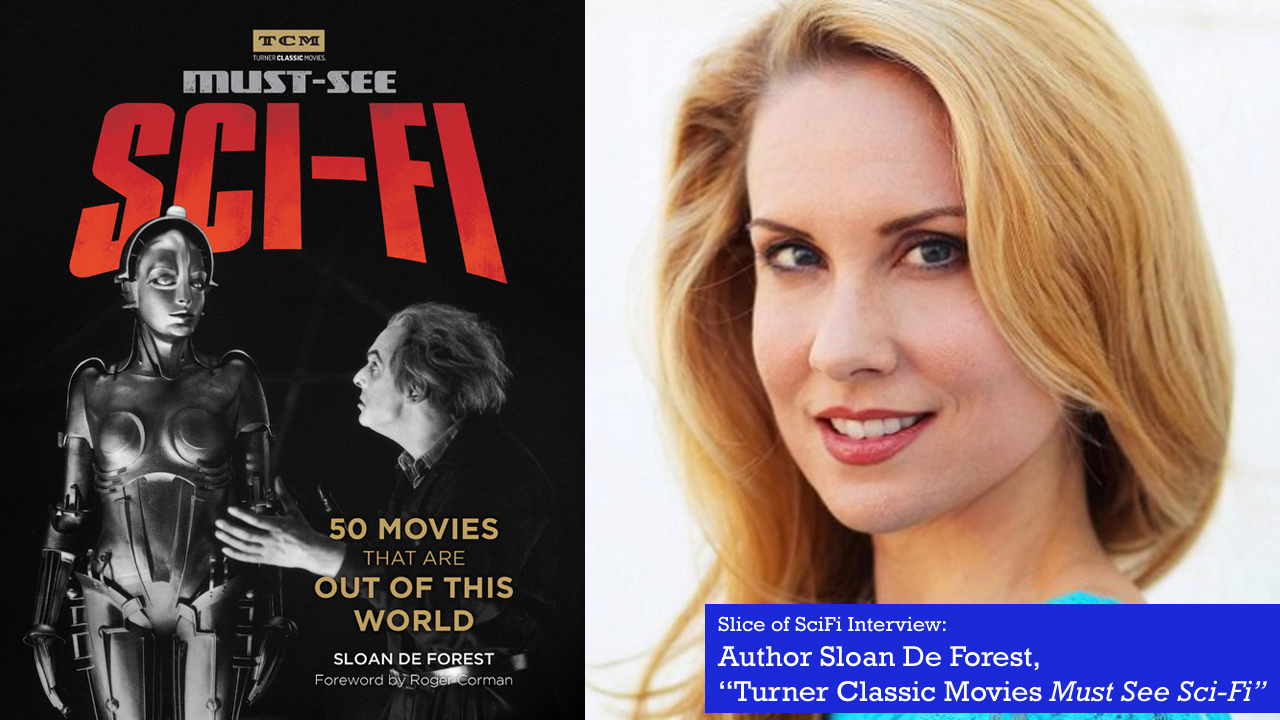 """Scifi Classics: Talking Turner Classic Movies """"Must See Sci-Fi"""" Film historian Sloan De Forest talks about cataloging 50 iconic films"""