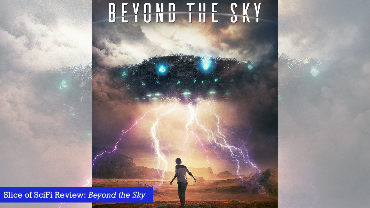"""Beyond the Sky"" explores conspiracy vs hoax This alien abduction investigation is an okay watch with some good special effects"