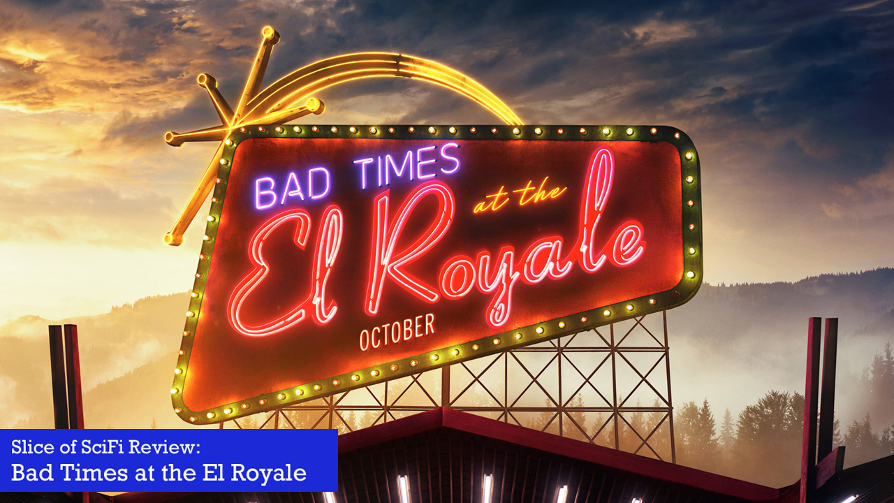 """Bad Times at the El Royale"" is an acting showcase The whirlwind of plot twists envigorates the character studies"