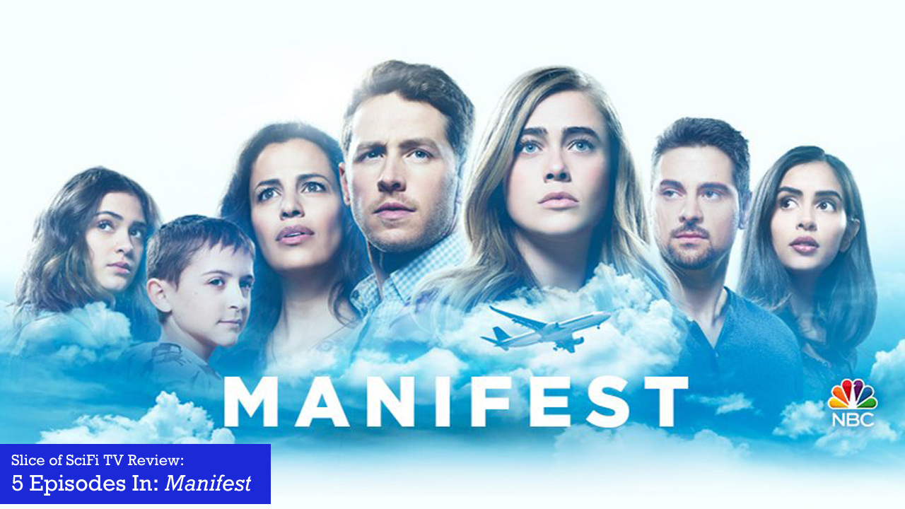 "5 Episodes In: ""Manifest"" Family ties and government agencies affected by time paradoxes make for addictive drama"