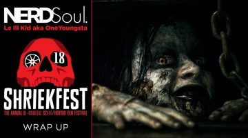 NERDSoul Shriekfest 2018 Wrap Up