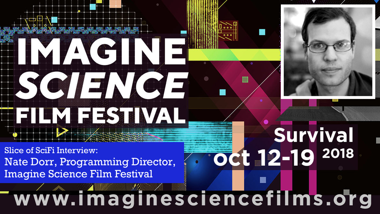 Imagine Science Film Festival 2018 Director of Programming Nate Dorr talks about the growth of the festival and more