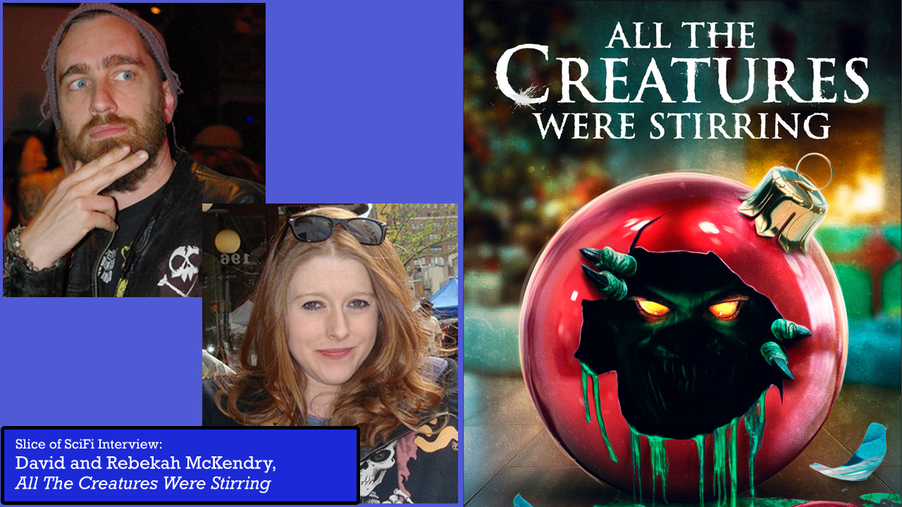 """All the Creatures Were Stirring"": Holiday Horror Cheer David & Rebekah McKendry talk Christmas horror themes"