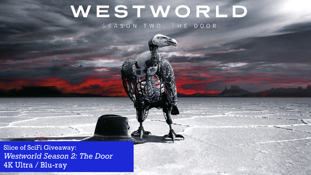 "Giveaway: ""Westworld"" Season 2: The Door Win a 4K UHD copy of the groundbreaking series, full of extras"
