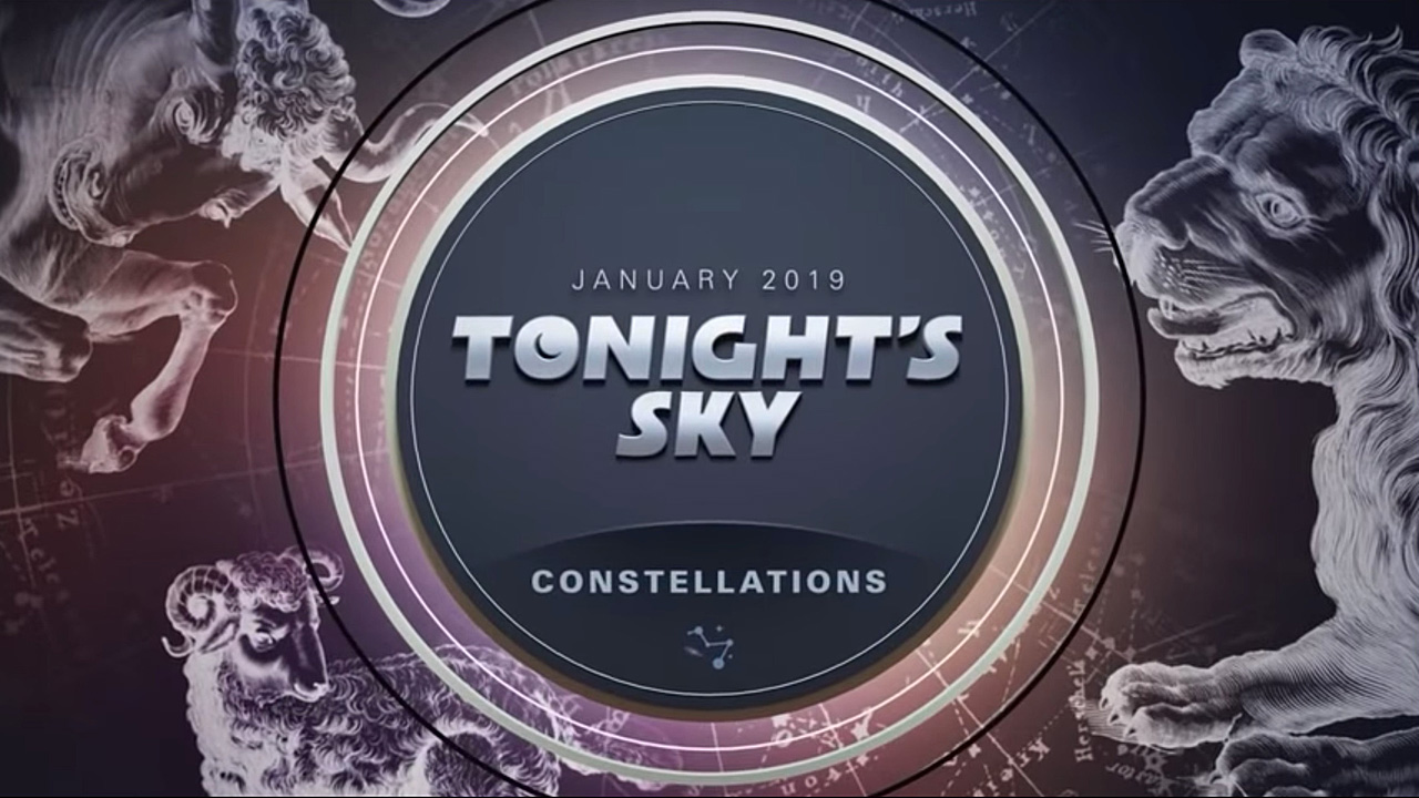 Tonight's Sky: January 2019 Video Guide