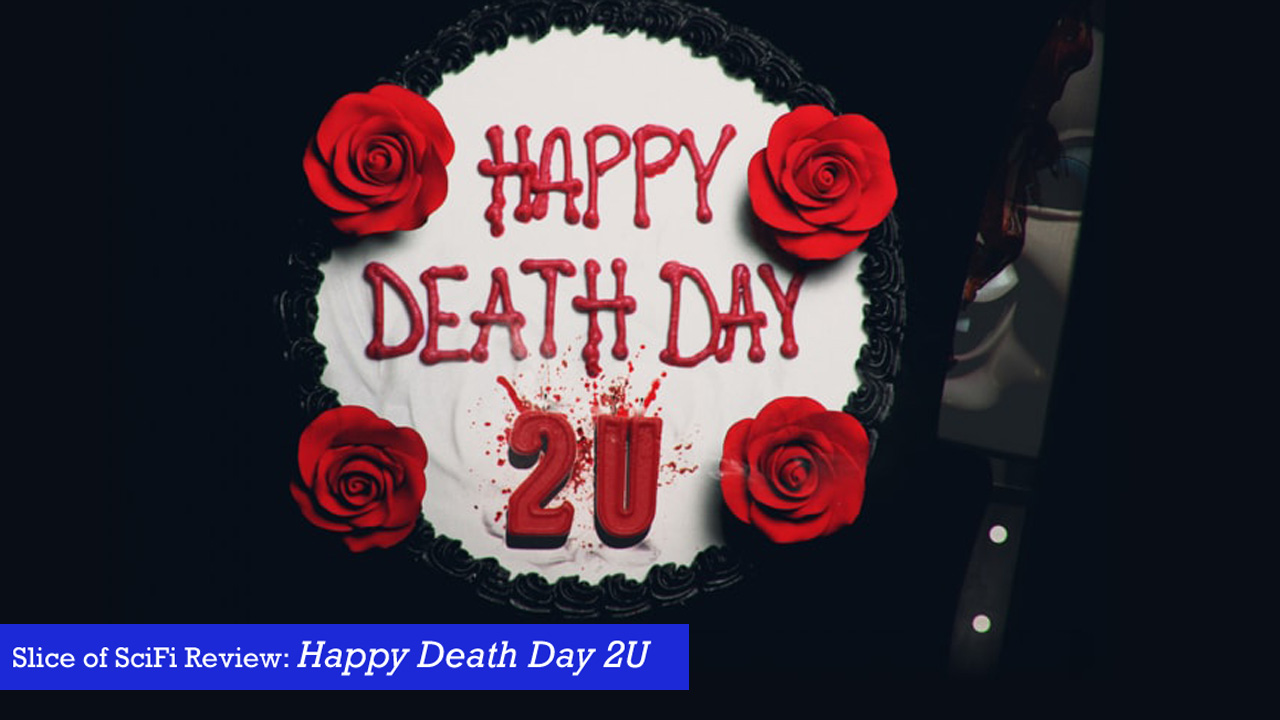"""Happy Death Day 2U"" continues the loop, more fun with a twist The outrageous thrill ride picks up where the first film left off"