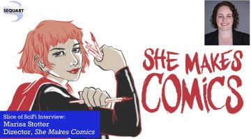 Slice of SciFi 877: She Makes Comics