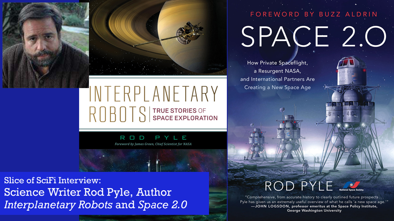 Rod Pyle on The Futures of Space Travel The award-winning science writer talks about his two latest books