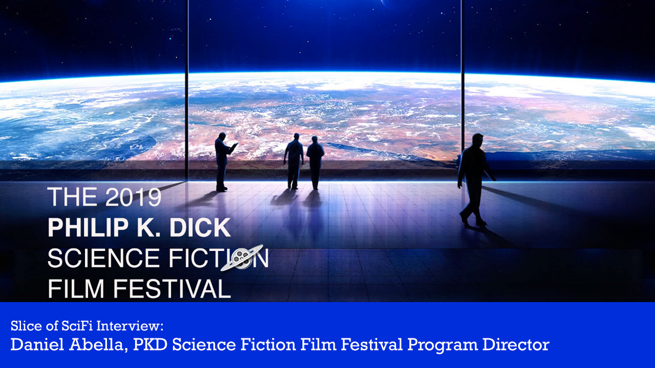 PKD Science Fiction Film Festival 2019 Program Director Daniel Abella talks about the festival's 2019 expansion