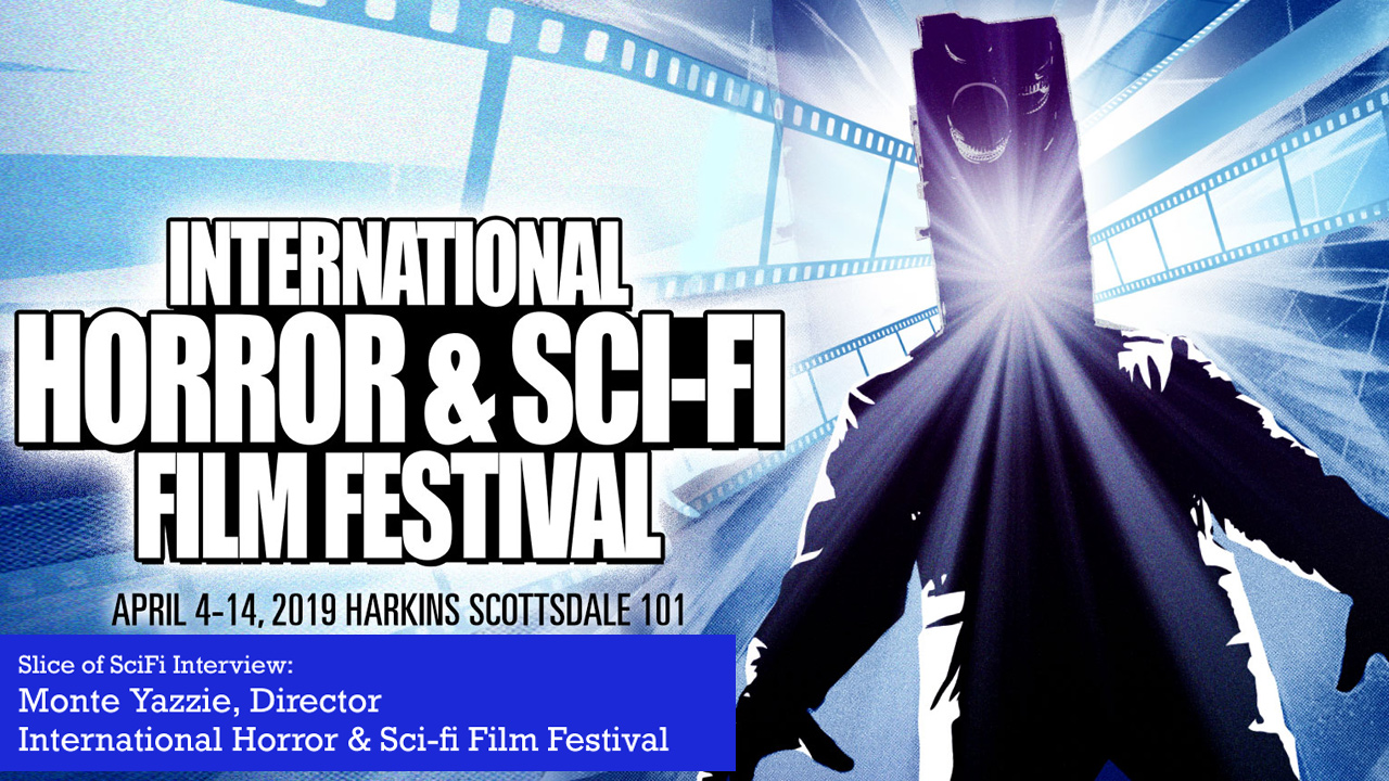 15th Annual International Horror & Sci-Fi Film Festival Showcasing the best scifi and horror indie features and short films