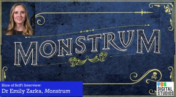 Slice of SciFi 888: Dr Emily Zarka, Monstrum