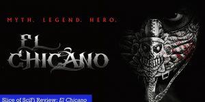 El Chicano (2019)