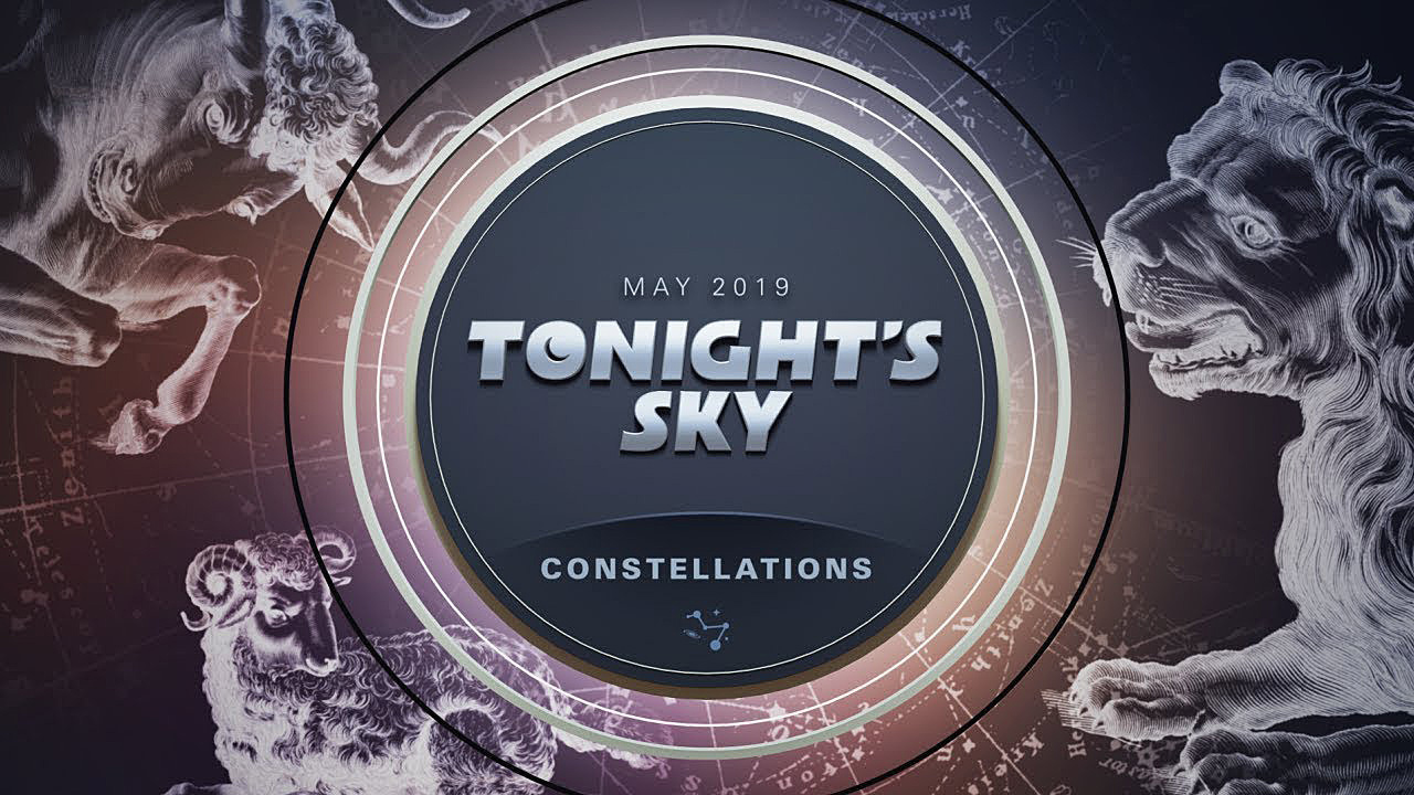 Tonight's Sky: May 2019 Video Guide Fans of the series are delighted that the beloved narrator has returned