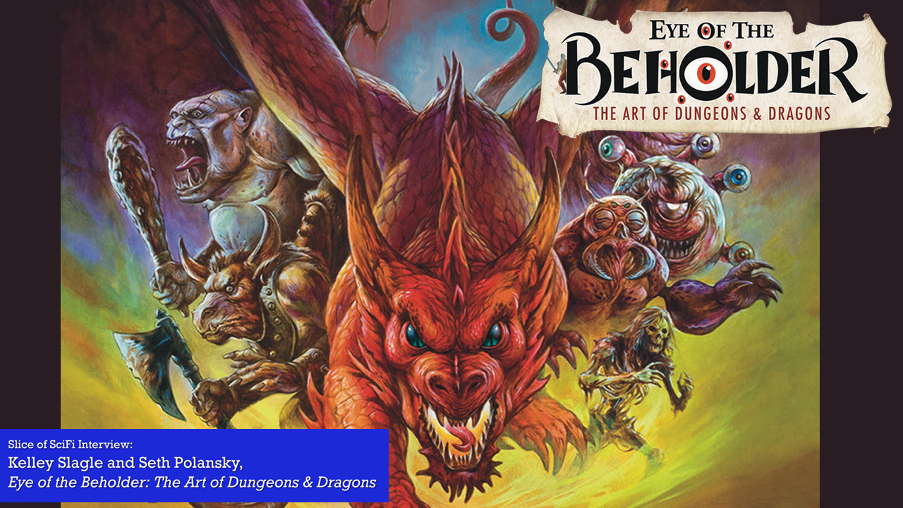 """Eye of the Beholder"": Art, Imagination and Dungeons & Dragons How the art for the game changed perceptions of genre art in all mediums"