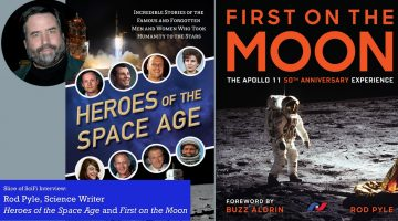 Slice of SciFi 897: Rod Pyle, First on the Moon