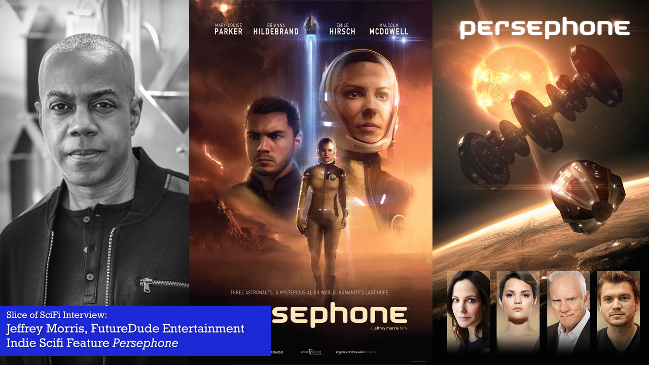 "Indie Scifi: Jeffrey Morris on ""Persephone"" Also, details on indie TV series ""Saturn 5"""