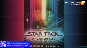 Fathom Events Star Trek 40th Anniversary