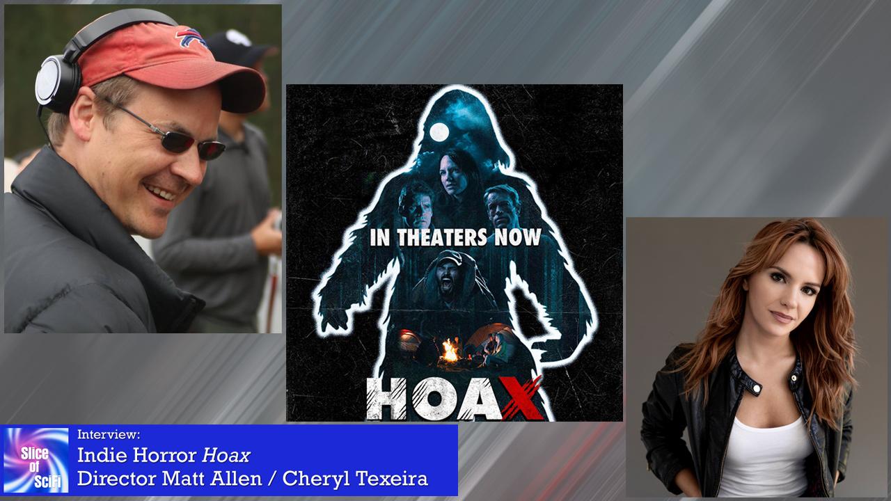 "Indie Horror: ""Hoax"" director Matt Allen, actress Cheryl Texeira More on the making of a fun horror feature"
