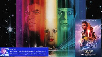 Slice of SciFi 908: Star Trek: The Motion Picture 40th Anniversary
