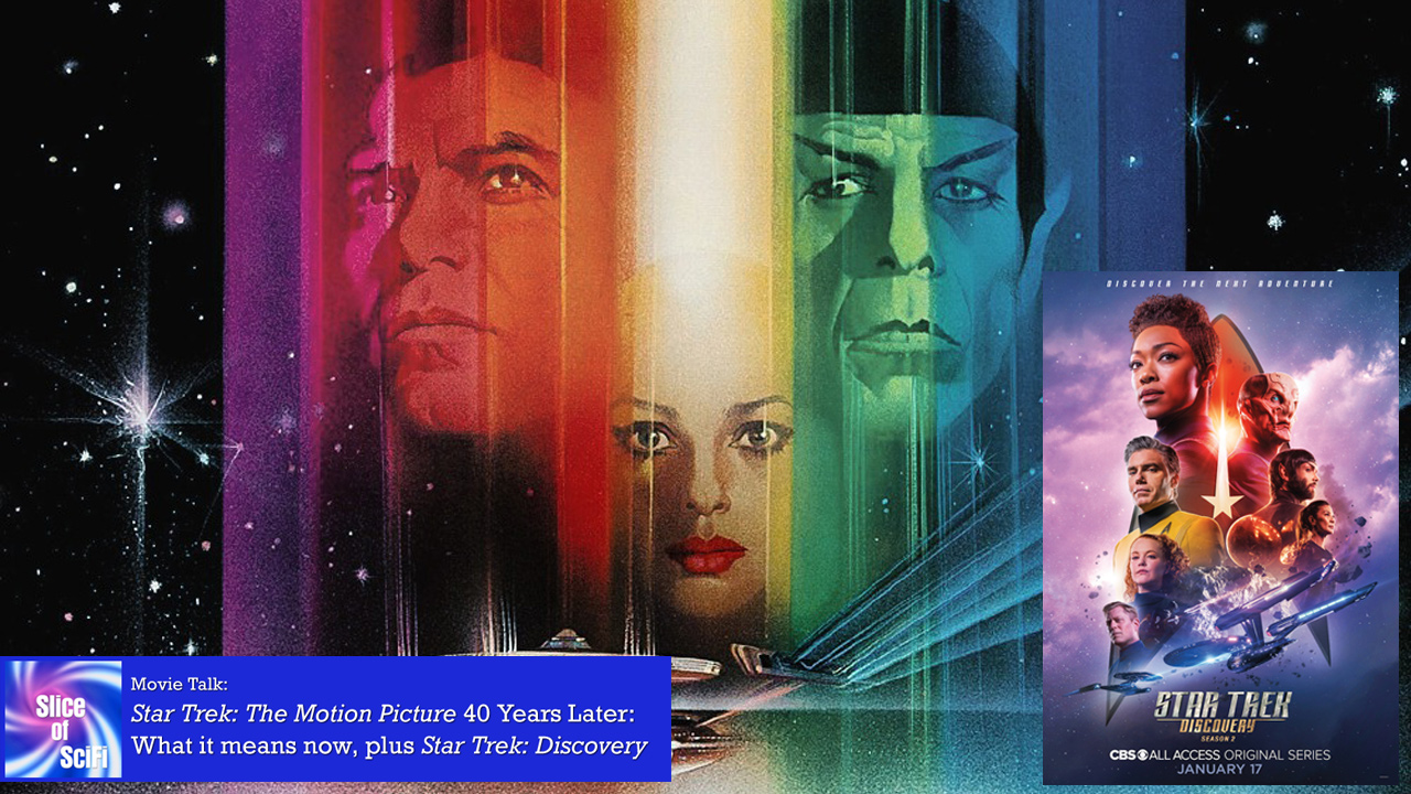 """Star Trek: The Motion Picture"" 40th Anniversary Memories Revisiting the first movie after 40 more years of Trek"