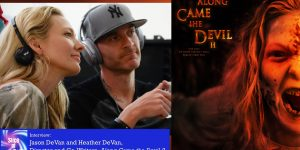 "Jason & Heather DeVan, ""Along Came the Devil 2"""