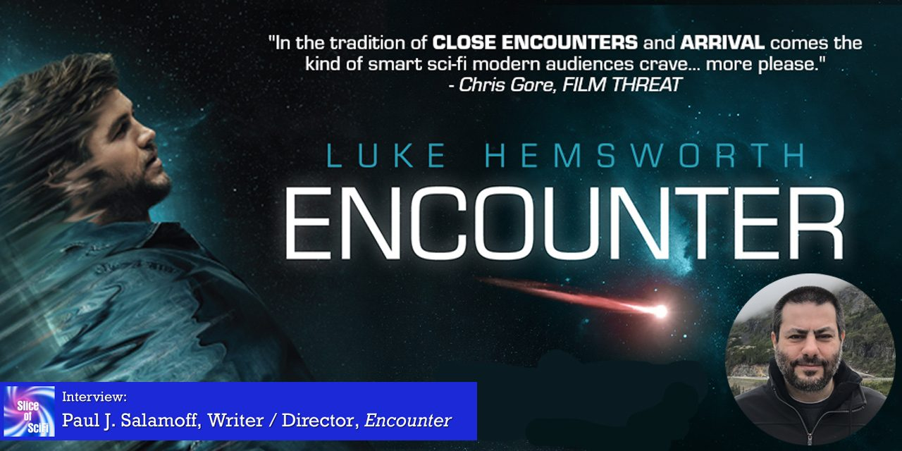 """Encounter"": Paul Salamoff talks storytelling through directing Where despair, discovery, desperation and hope collide, can there be healing?"