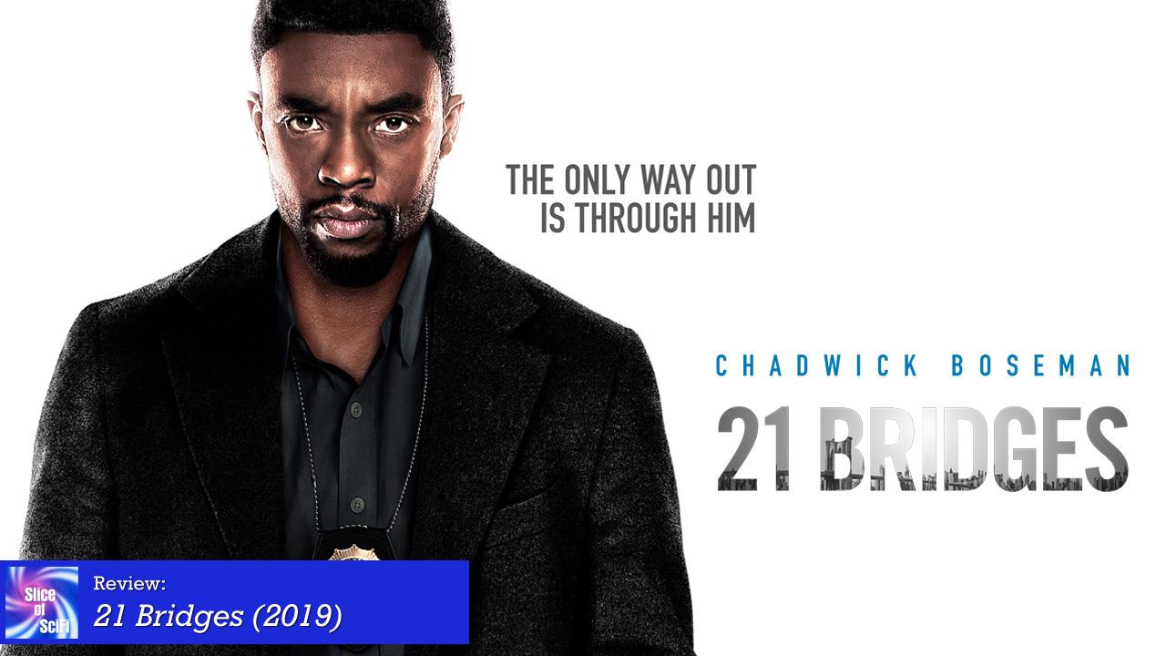 """""""21 Bridges""""is a cut above most pursuit films"""