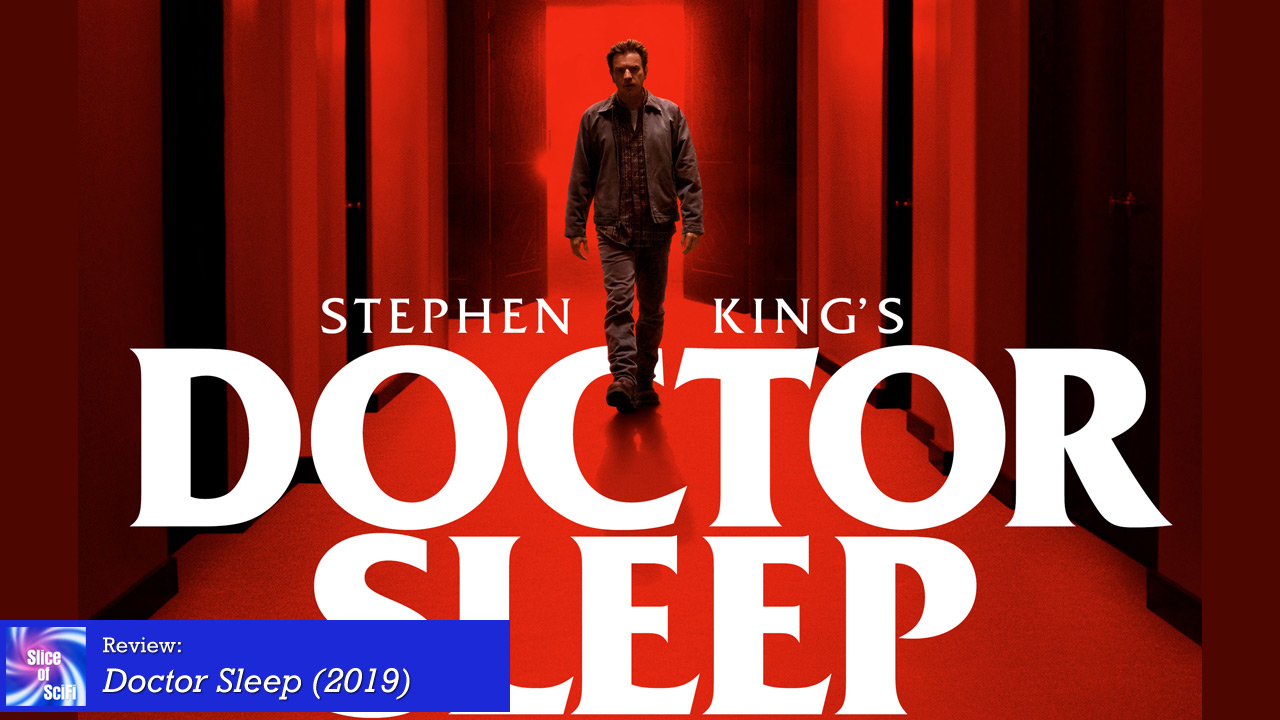 """Doctor Sleep"" expands it's roots in a creepy, action-packed story Call it action, call it horror, either way it's still a fun movie"