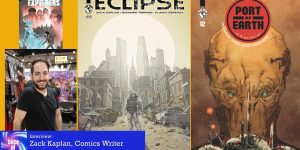 "Slice of SciFi 919: Zack Kaplan, ""Eclipse"""