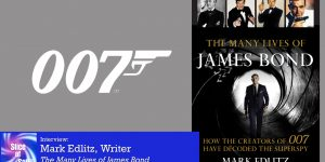 Slice of SciFi 921: Many Lives of James Bond