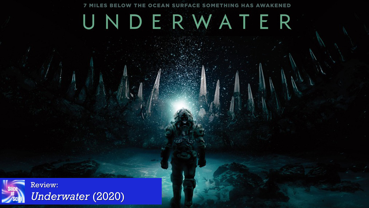"""""""Underwater"""" is a creature feature blast Ramping up the claustrophobic feel adds to the dread"""