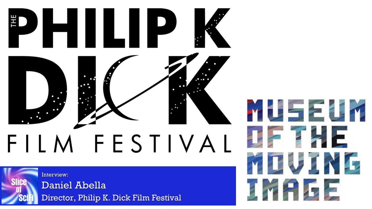 Philip K. Dick Film Festival 2020 Festival director Daniel Abella talks about the new features for this year