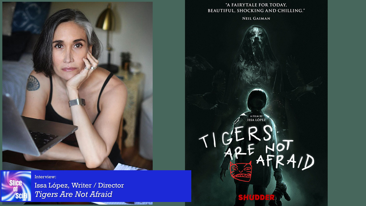 """Issa López and """"Tigers Are Not Afraid"""" The writer/director wants to make more genre films that reflect the spirit and heart of Mexico"""