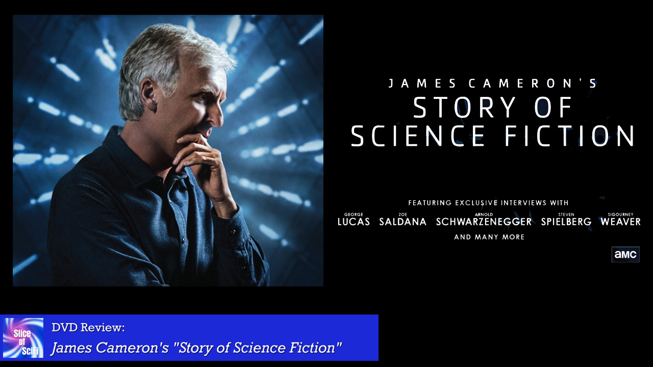 "The Love Letter that is ""James Cameron's Story of Science Fiction"" What Science Fiction Means to its creators and fans"