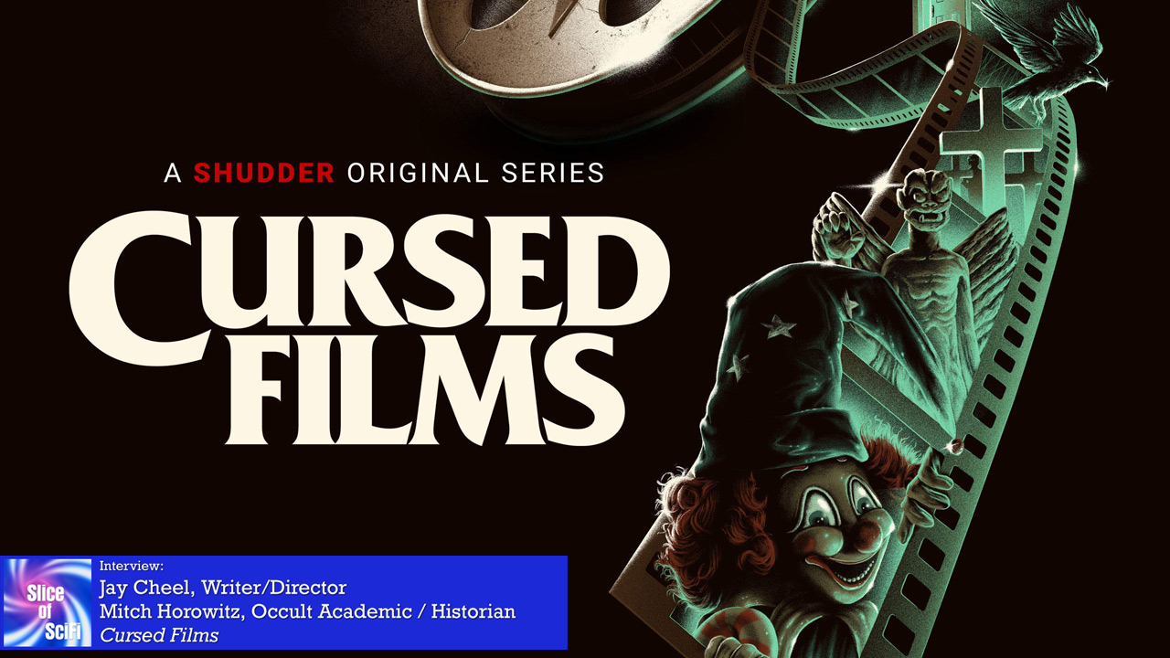"""""""Cursed Films"""": Jay Cheel and Mitch Horowitz talk horror and curses Behind the scenes with Season 1, and hints about Season 2"""