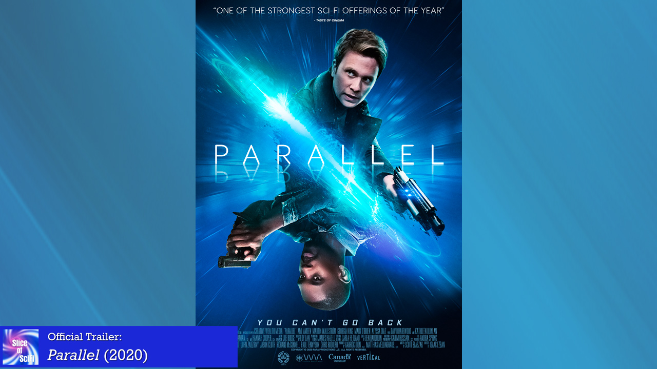 "Official Trailer: ""Parallel"""