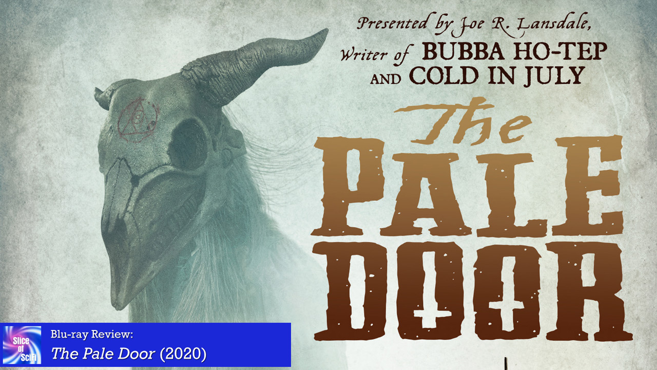 """The Pale Door"": A Weird Western Highlight Bonus content enhances this entertaining release"