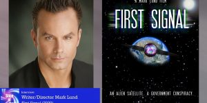 "Slice of SciFi 955: Mark Lund, ""First Signal"""