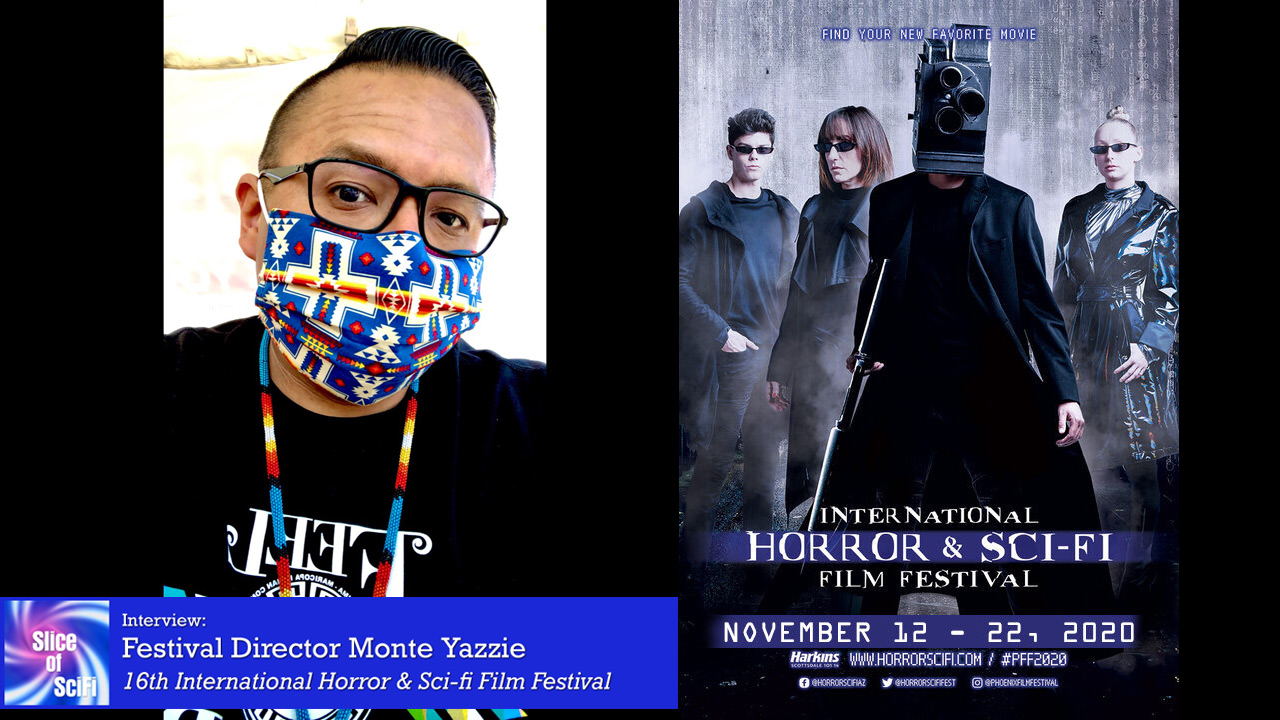 International Horror & Sci-Fi Film Festival 2020 IHSFF director Monte Yazzie talks adjusting for festivals in uncertain times