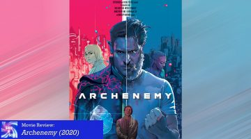 Review: Archenemy (2020)