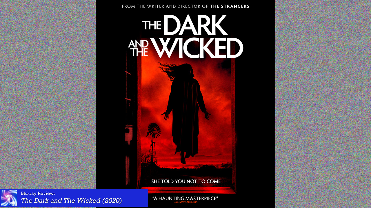 """The Dark and The Wicked"" and the Monstrous Weight of Grief"