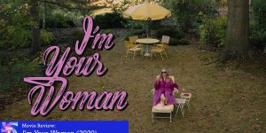 Review: I'm Your Woman (2020)
