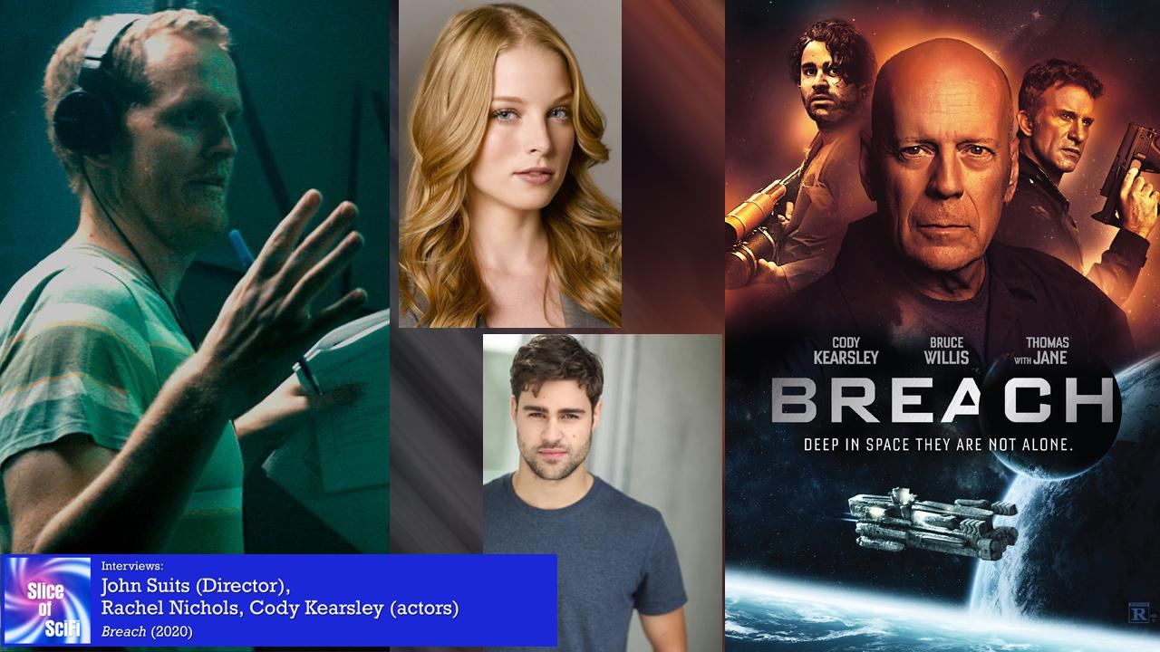 "Indie SciFi Action: ""Breach"" takes on fleeing an alien invasion Director John Suits, actors Cody Kearsley & Rachel Nichols talking ""Breach"""