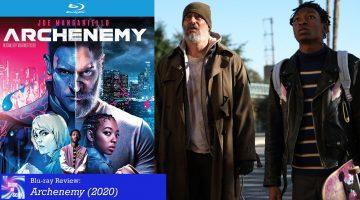 Blu-ray Review: Archenemy (2020)