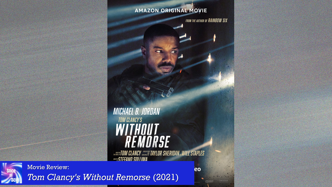 """""""Without Remorse"""": top-notch action but an uneven story"""