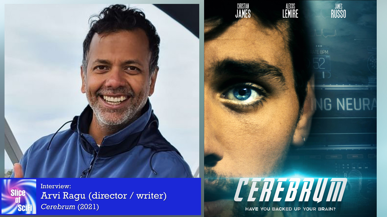 """Indie Scifi: Director Arvi Ragu on making""""Cerebrum"""" Making a scifi thriller with near-future technology messing with minds, literally"""