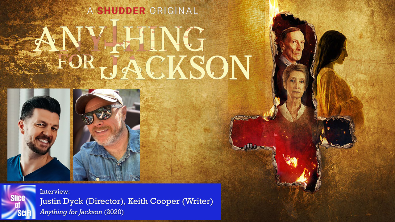 """Indie Horror: """"Anything for Jackson"""" Director Justin Dyck and Writer Keith Cooper talk about supernatural horror"""