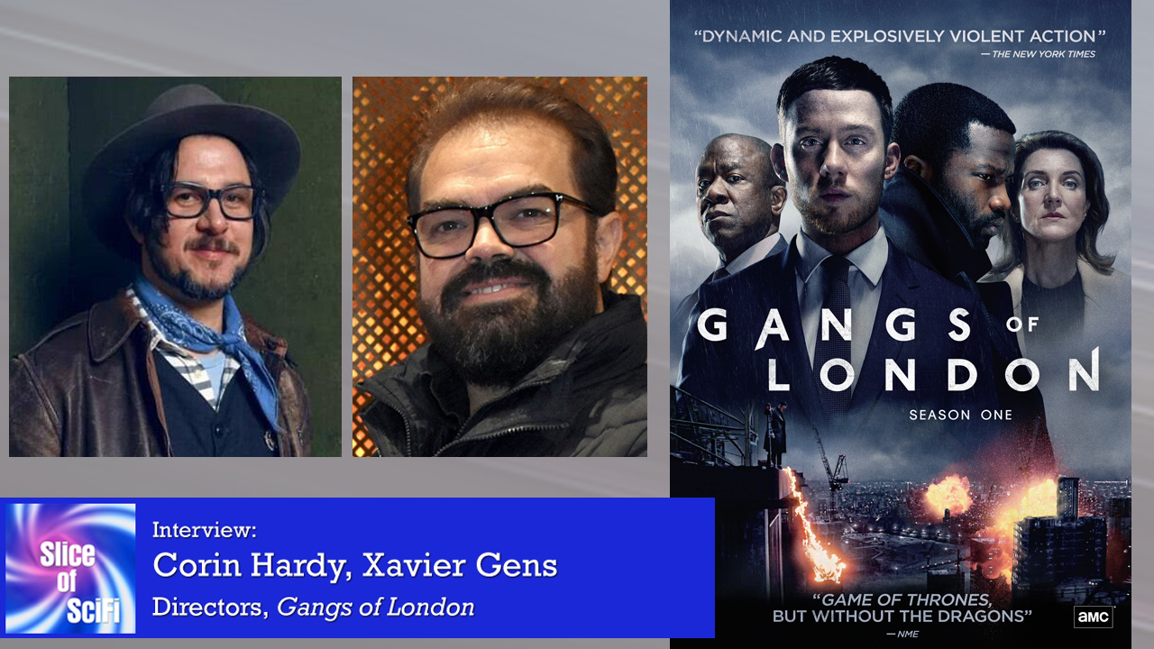 """""""Gangs of London"""" Directors Corin Hardy & Xavier Gens Creating a cinematic atmosphere for compelling television"""
