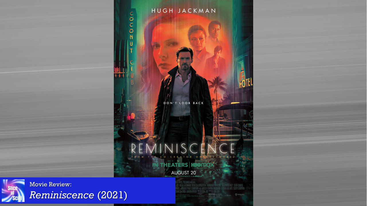 """""""Reminiscence"""" is a mostly captivating noir scifi"""